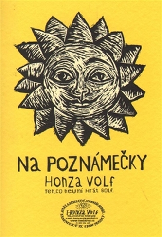 Na poznámečky - Honza Volf