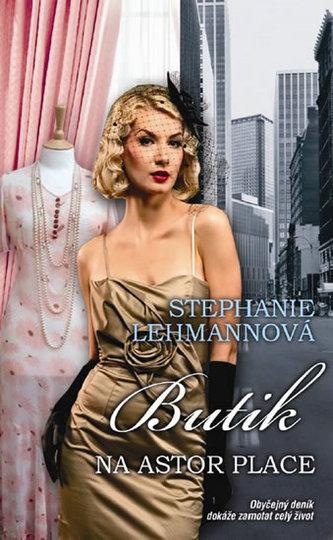 Butik Astor Place - Lehmannová Stephanie