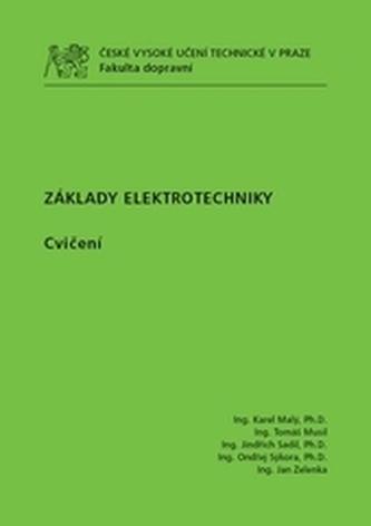 Základy elektrotechniky - cvičení - Malý, Karel