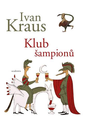 Klub šampionů - Kraus, Ivan