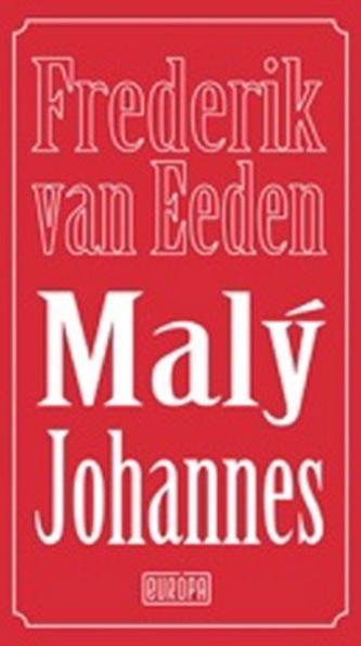 Malý Johannes - Eeden, Frederik van