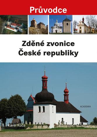 Zděné zvonice - Kuča, Karel