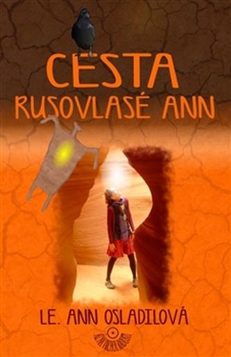 Cesta rusovlasé Ann - Le. Ann Osladilová