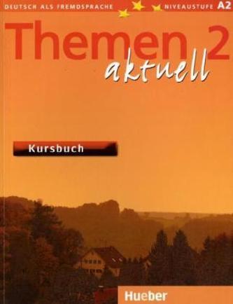 Themen 2 aktuell Kursbuch - Kolektiv autorů