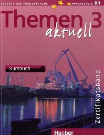Themen 3 aktuell Kursbuch - Kolektiv autorů
