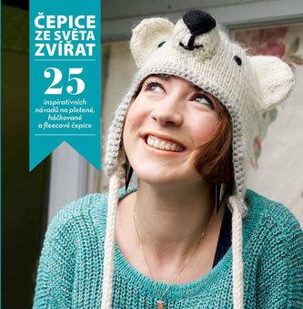 Čepice ze světa zvířat - 25 inspirativních návodů na pletené, háčkované a fleecové čepice - Hendersonová Rachel
