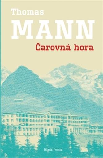 Kouzelný vrch - Thomas Mann