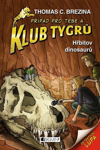Klub Tygrů – Hřbitov dinosaurů - Thomas Brezina