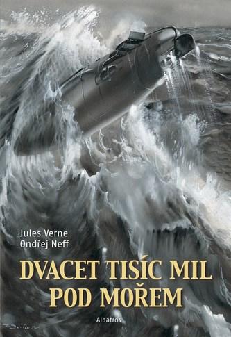 Dvacet tisíc mil pod mořem - Ondřej Neff, Jules Verne