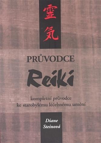 Průvodce reiki - Diane Steinová