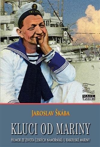 Kluci od mariny - Jaroslav Škába