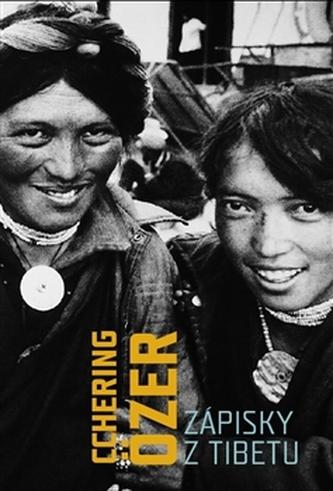Zápisky z Tibetu - Cchering Özer