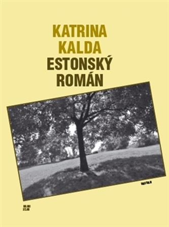 Estonský román - Katrina Kalda