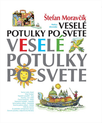 Veselé potulky po svete 2.vydanie - Moravčík, Štefan
