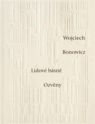 Lidové básně Ozvěny - Wojciech Bonowicz