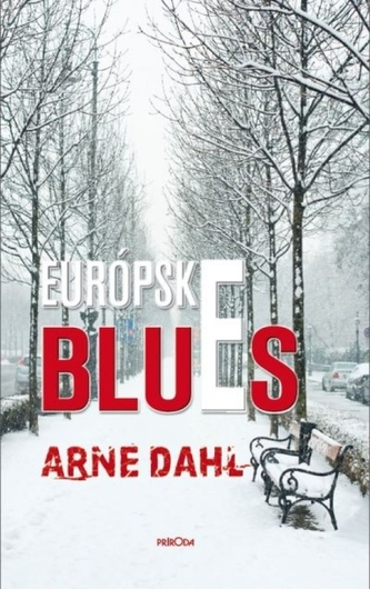 Európske blues - Dahl, Arne