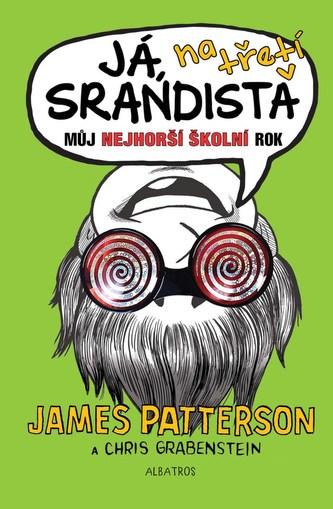 Já, srandista na třetí - James Patterson, Chris Grabenstein