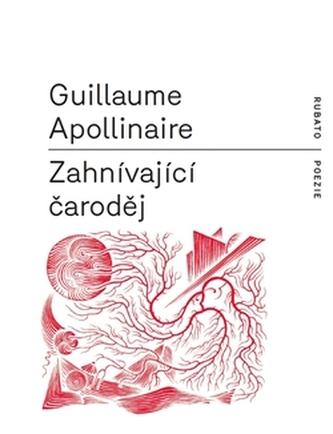 Zahnívající čaroděj - Guillaume Apollinaire