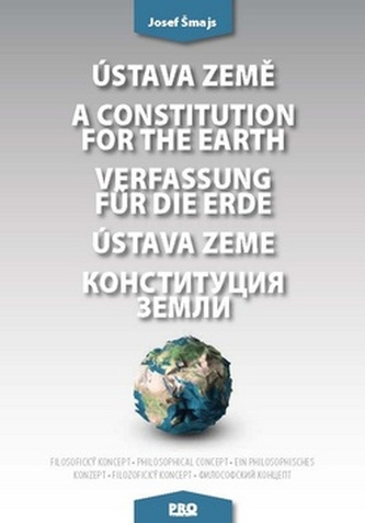 Ústava Země A constitution for the earth Verfassung für die Erde Ústava Zeme - Josef Smajs