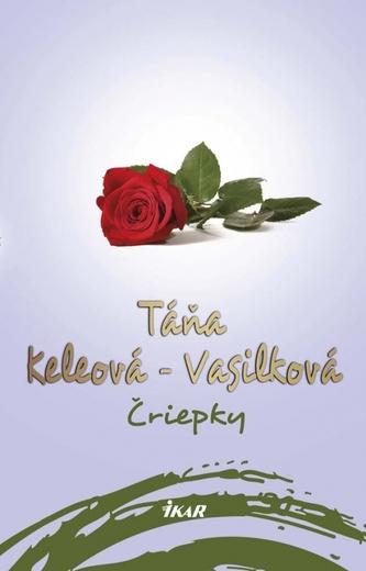 Čriepky, 2. vydanie - Keleová-Vasilková Táňa