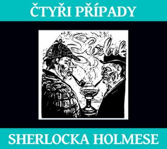 Čtyři případy Sherlocka Holmese - Arthur Conan Doyle