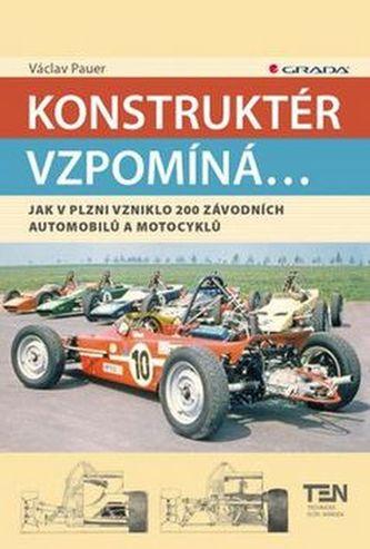 Konstruktér vzpomíná... - Václav Pauer