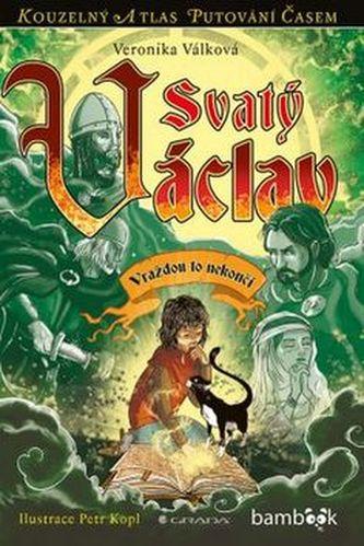 Svatý Václav - Veronika Válková