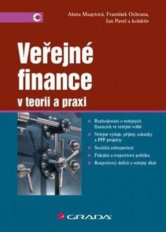 Veřejné finance - Alena Maaytová; Jan Pavel; František Ochrana