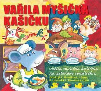 Vařila myšička kašičku - Radovan Lukavský; Libuše Havelková; Josef Somr