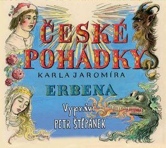 České pohádky Karla Jaromíra Erbena - Petr Štěpánek; Karel Jaromír Erben