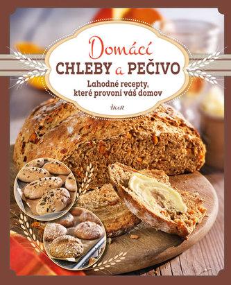Domácí chleby a pečivo - Lahodné recepty, které provoní váš domov - Dreisbach a kol. Jens