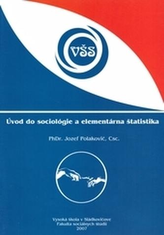 Úvod do sociológie a elementárna štatistika - Polakovič, Jozef