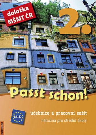 Passt schon! - 2. díl, učebnice a pracovní sešit - Dusilová, Doris; kolektív autorov