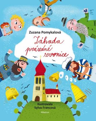 Záhada prázdné zvonice - Zuzana Pomykalová