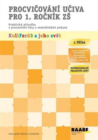 Procvičování učiva pro 1. ročník ZŠ - kol.
