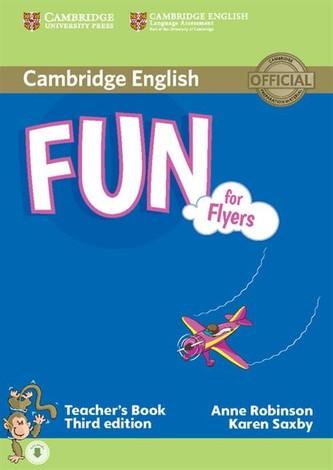 Fun for Flyers Teacher's Book - Anne Robinson; Karen Saxby