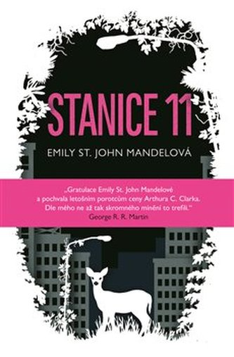 Stanice 11 - Emily St. John Mande