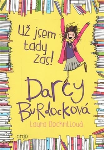 Darcy Burdocková : Už jsem tady zas - Laura Dockrillová