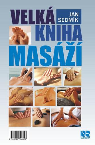 Velká kniha masáží - Jan Sedmík