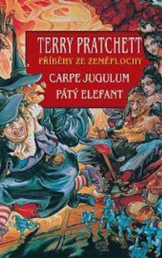 Carpe Jugulum Pátý Elefant - Terry Pratchett