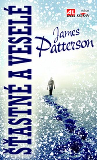 Šťastné a veselé - Patterson, James