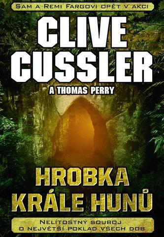Hrobka krále Hunů - Clive Cussler, Thomas Perry