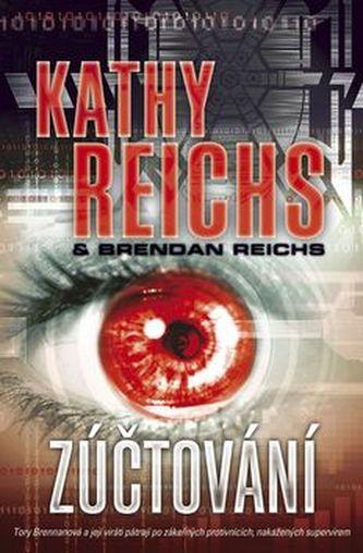 Zúčtování - Kathy Reichs; Brendan Reichs