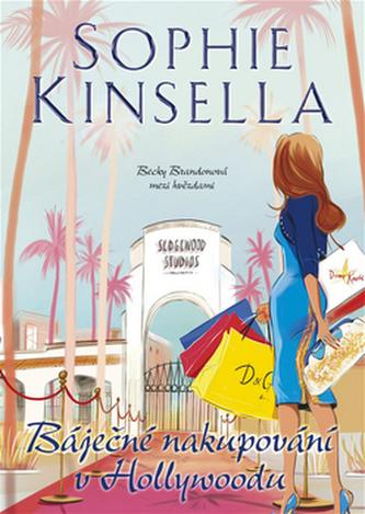Báječné nakupování v Hollywoodu - Sophie Kinsella