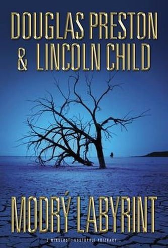 Modrý labyrint - Preston Douglas, Child Lincoln
