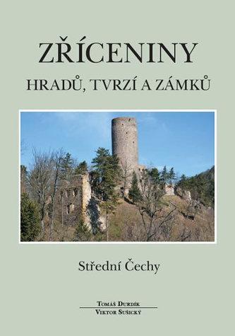 Zříceniny hradů, tvrzí a zámků - Viktor Sušický