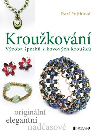 Kroužkování - Drahomíra Fejtková