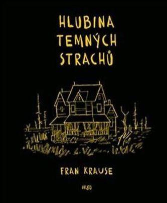 Hlubina temných strachů - Fran Krause