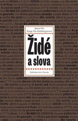 Židé a slova - Fania Oz-Salzbergerová