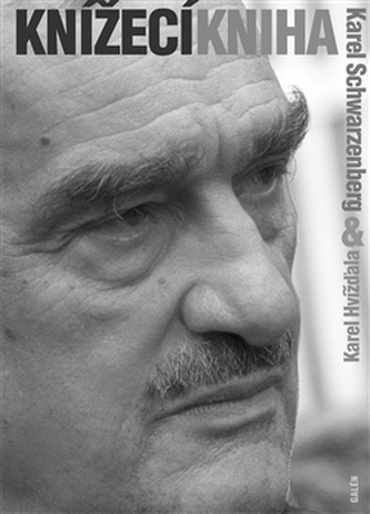 Knížecí kniha - Schwarzenberg, Karel; Hvížďala, Karel